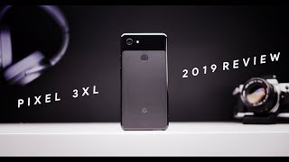 Pixel 3 XL - One Year Later!