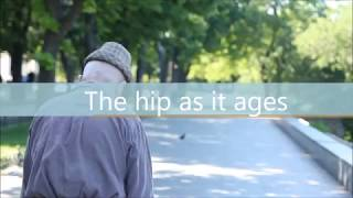 The hip as it ages - Osteopathy lecture by Danny Sher