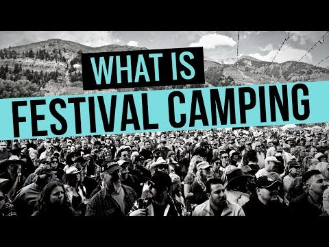 What is Festival Camping? ⛺🌄 Telluride Blues & Brews Festival 🎸🇺🇸 Camp at Bonnaroo & Burning Man