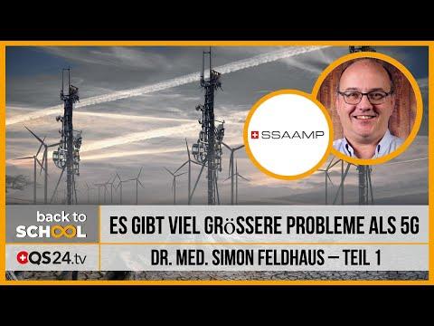 Es gibt viel grössere Probleme als 5G | Teil 1 | Dr. med. Simon Feldhaus | QS24 31.03.2020