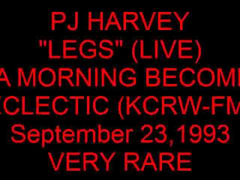 "PJ HARVEY ""LEGS"" (LIVE) Via KCRW-FM (September 23,1993)--RARE!!"
