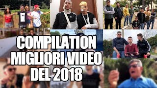 COMPILATION: MIGLIORI VIDEO del 2018