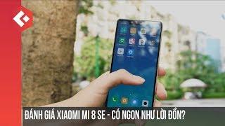 Đánh giá chi tiết Xiaomi Mi8 SE - Có nên mua hay là không?