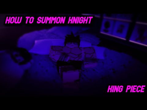 HOW TO SUMMON XNIGHT!? (secret ending) [KING PIECE]