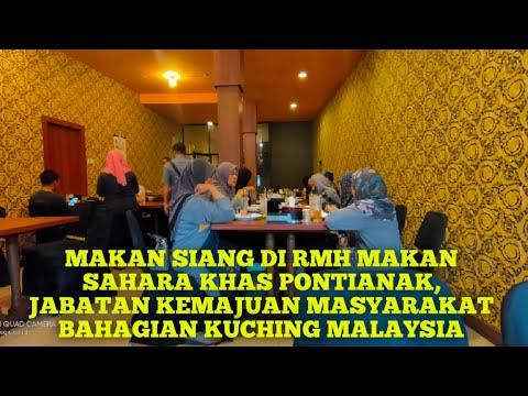 makan-siang-di-rmh-makan-sahara-khas-pontianak,-jabatan-kemajuan-masyarakat-bahagian-kuching-mly