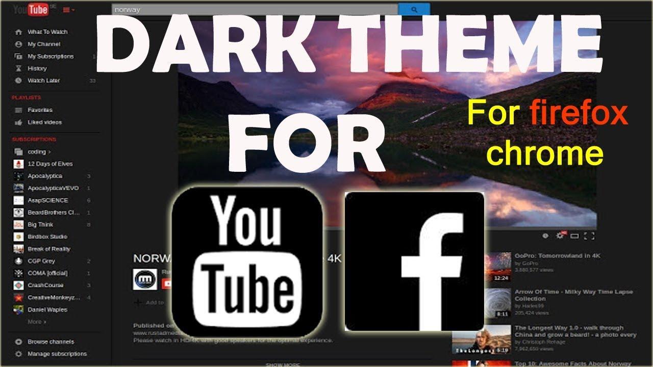 Dark Theme for YouTube Facebook 2018 | Night mode for websites