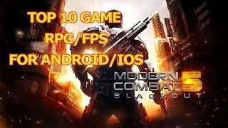 [TOPGAME] TOP 10 GAME RPG / FPS the best game for android / ios