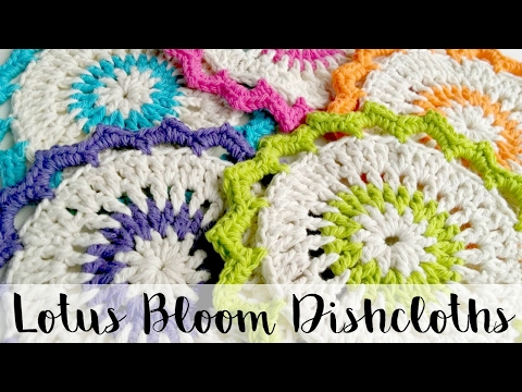 How To Crochet The Lotus Bloom Dishcloths Episode 161 Youtube