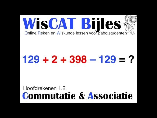 Commutatie en Associatie - WisCAT Werkboek: Hoofdrekenen 1.2