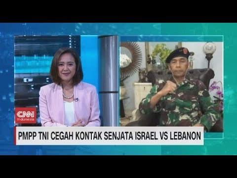 PMPP TNI Cegah Kontak Senjata Israel Vs Lebanon