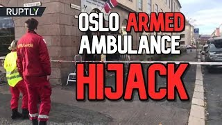 Armed Man In Oslo Steals Ambulance And Rams Bystanders