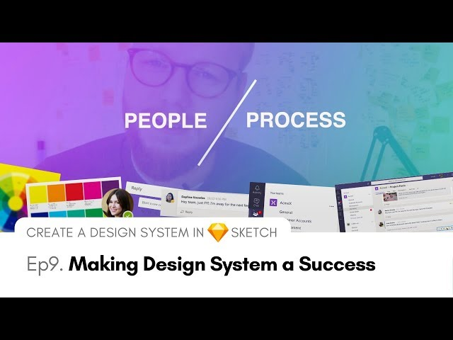 Making Design System a Success - Create a Design System in Sketch, Ep9