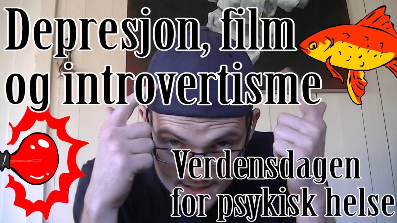 Depresjon Film Og Introvertisme Verdensdagen For Psykisk