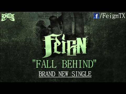 FEIGN - Fall Behind (New Song 2012) [HD]