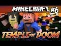 Minecraft: Temple of Doom | Ep.6, Dumb and Dumber