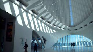 Milwaukee Art Museum Part One