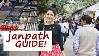 Janpath Guide |Cheap Clothes, MakeUp, Jewellery, Food, Timings etc| SONIA GARG |