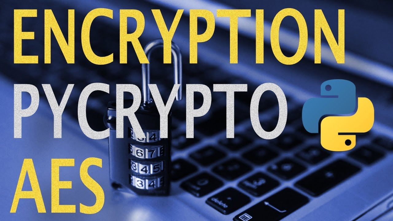 Encrypt Files and Strings with AES and Pycrypto