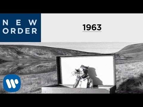 New Order  - 1963 [OFFICIAL MUSIC VIDEO]