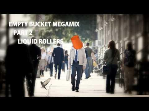 Empty Bucket Megamix Part 2