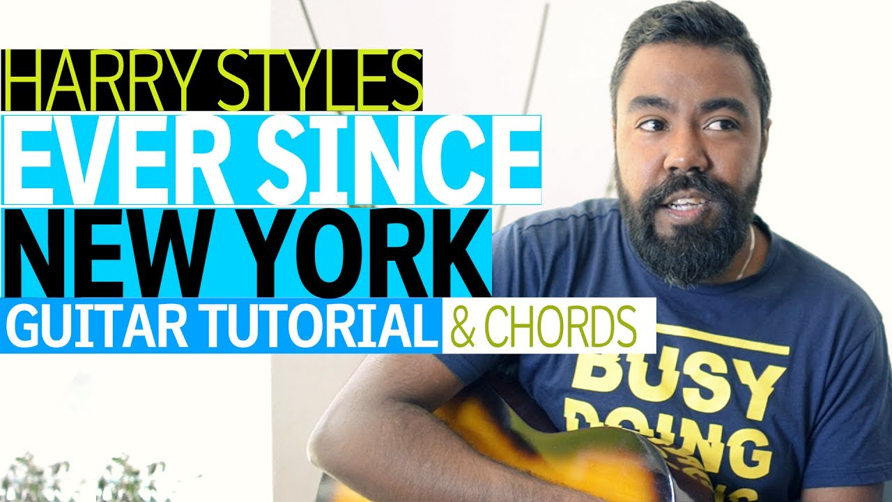Ever Since New York Harry Styles Guitar Tutorial Chords Youtube