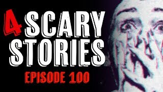 4 Scary Stories: Deep Web Mystery Box / Home Intruder / Bus Encounter / Crazy Online Friend (#100)
