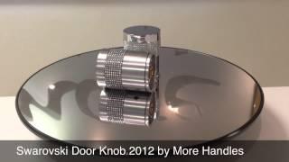 Swarovski Crystal Door Knob 2012 by More Handles