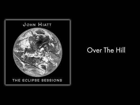"""John Hiatt - """"Over The Hill"""" [Audio Only]"""