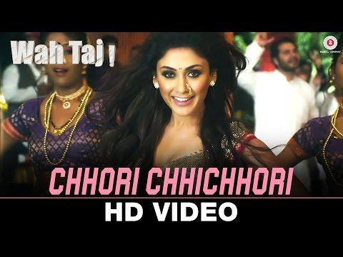 Chhori Chhichhori - Wah Taj | Shreyas...
