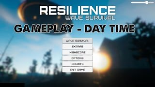 Resilience Wave Survival Gameplay HD DAY TIME 1080p60fps