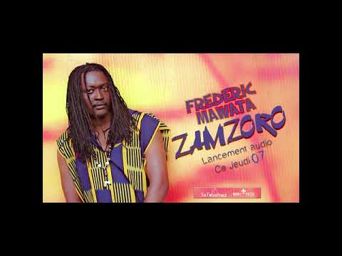 FREDERIC MAWATA - ZAMZORO by SaTchaProd