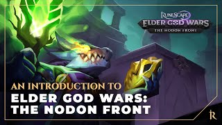 Elder God Wars Dungeon: An introduction to the Nodon Front | RuneScape
