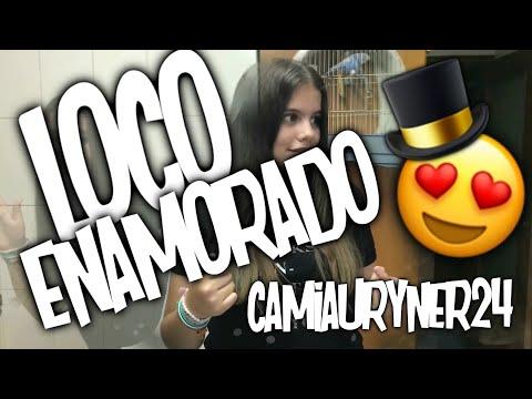 Loco Enamorado😍 (VideoStar)