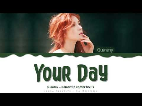 Gummy - 'Your Day' (Romantic Doctor OST 2) Lyrics Color Coded (Han/Rom/Eng)