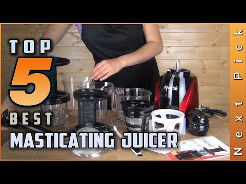 Top 5 Best Masticating Juicer Review In 2020