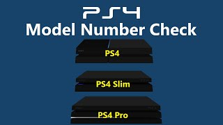 How to check the Model Number on a PS4, PS4 Slim and PS4 Pro