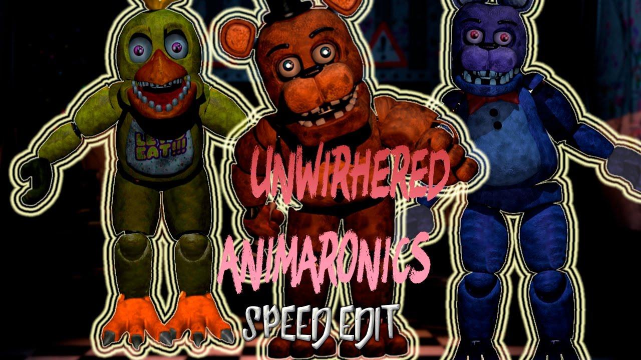 [ FNAF   Speed Edit] Making Unwithered Animatronics