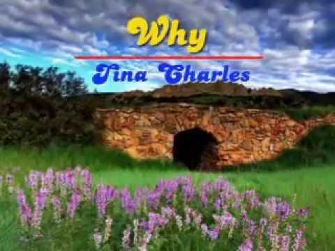 Why (Does My Heart Beat This Way) - Tina Charles