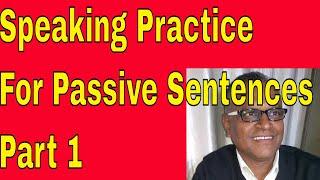 Speaking Practice For Passive Sentences Part 1 Through Skype Online!