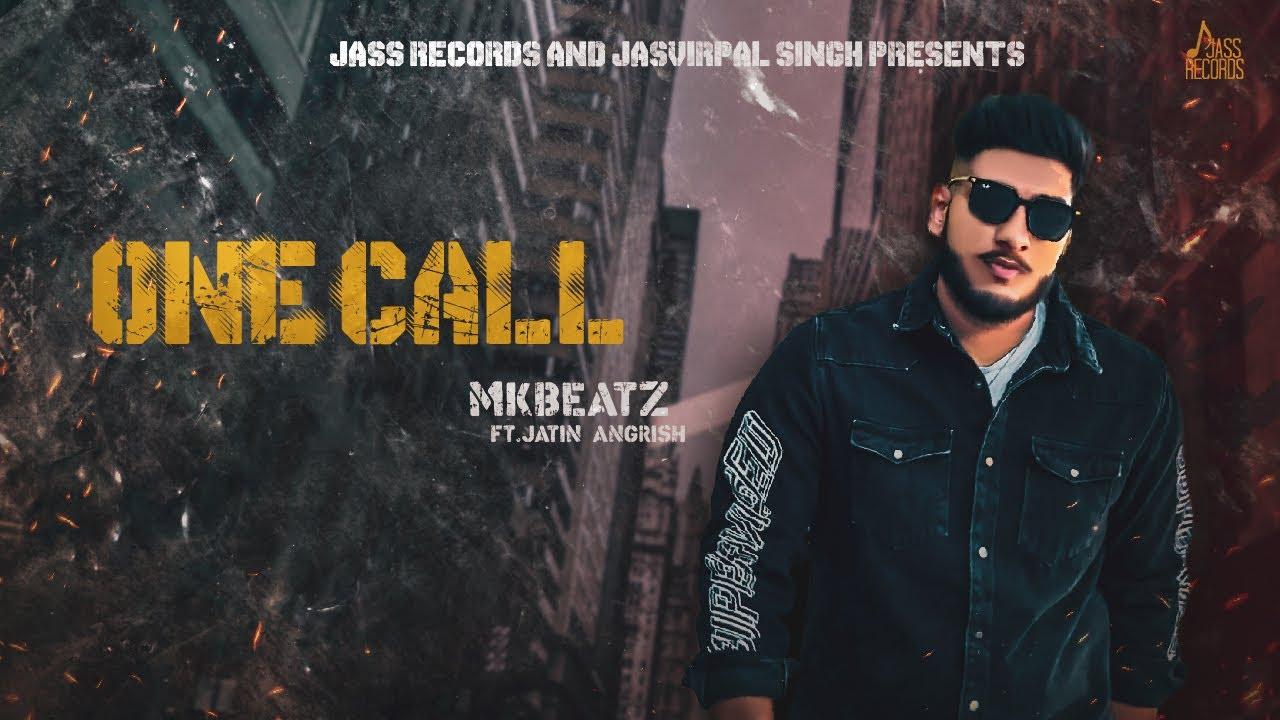 One Call | (Official Video) | Mkbeatz | Latest Punjabi Songs 2020 | Jass Records