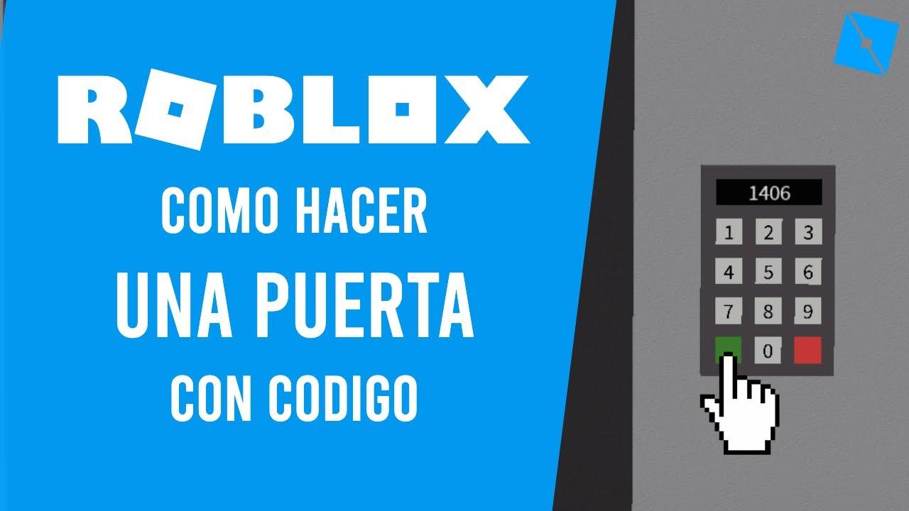 Roblox: Como Hacer Una Puerta Con Código