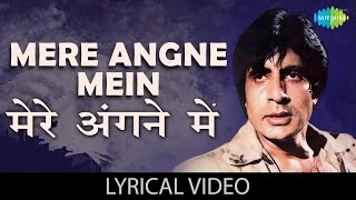 Mere Angne mein with lyrics | मेरे अँगने में गाने के बोल | Laawaris | Amitabh Bachchan, Zeenat Aman
