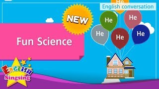 [NEW] 10. Fun Science (English Dialogue) - Role-play conversation for Kids