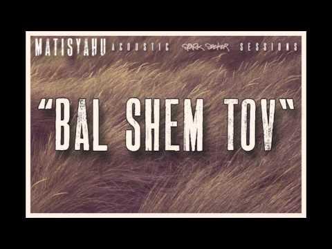 Matisyahu - Bal Shem Tov - (Spark Seeker: Acoustic Sessions) EP