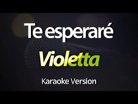 Violetta - Te Esperaré (Acústico) (KARAOKE COMPLETO)