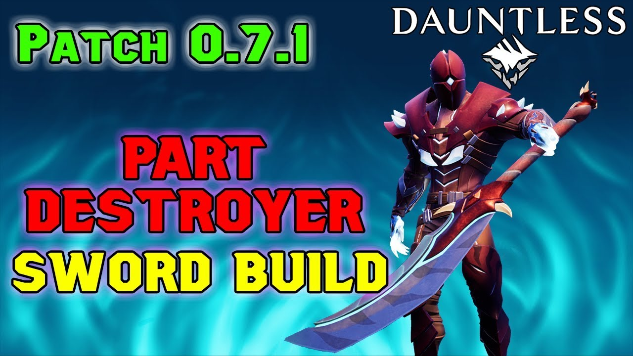 Dauntless Updated Part Destroyer Build Guide Patch 0 7 1 Youtube