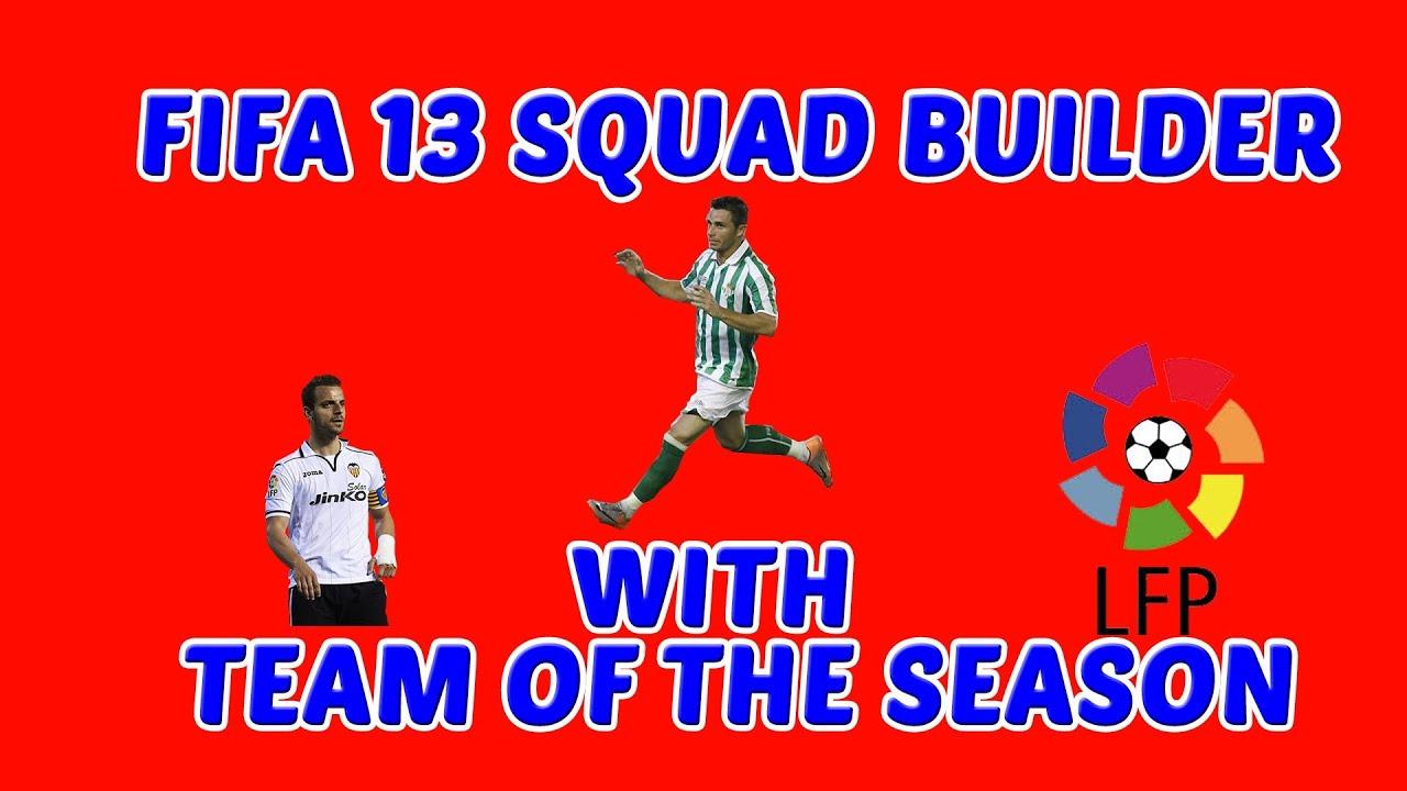 FIFA 13 Ultimate Team Squad Builder - Team Of The Season ...  Fifa 13 Team Of The Season