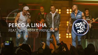 IMAGINAsamba - Perco a Linha - Feat. Chininha e Principe (DVD Antes e Depois)