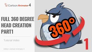Cartoon Animator 4, 360 Head Tutorial - Full 360 Degree Head Creation Part 1