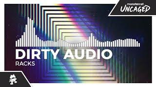 Dirty Audio - Racks [Monstercat Release]